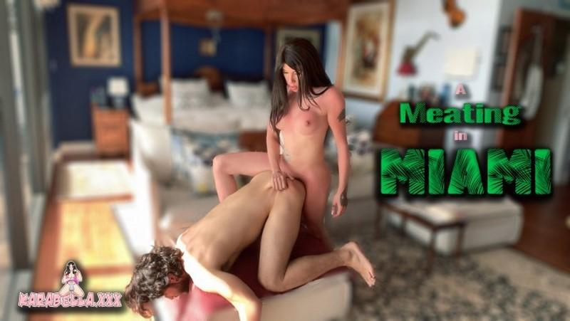 [Manyvids] Karabella Xxx – A Meating In Miami [2020 , Shemale on male, blowjob, 1080p, Full HD]